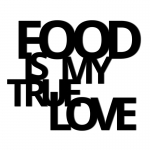 Dekosign :: Napis na ścianę 3D Food Is My True Love czarny (FIMT1-1)